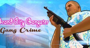 تحميل لعبه حرامى السيارات Grand City Gangster-Gang Crime 2018