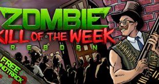تحميل لعبة Zombie Kill of the Week